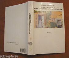 Lalla Romano La penombra che abbiamo attraversato Einaudi 1990 1° edizione vendo