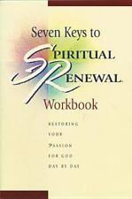Seven Keys to Spiritual Renewal Workbook Spiritual Renewal Products NLT