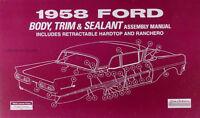 1958 Ford Car Body Assembly Manual Ranchero Fairlane Custom Sunliner Retractable