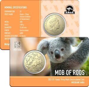 2021 $1 'Koala' Privy Mark Uncirculated Coin Brisbane ANDA Show Special