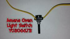 New listing A Amana Range/Stove/Oven Light Switch Y0306673