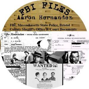 Aaron Hernandez FBI, State Police, Bristol County Sheriff's & Court Documents
