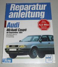 Reparaturanleitung Audi 80 B4 + Audi Coupe Typ 89 ab Baujahr 1991