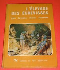 livre : l'élevage des ecrevisses / edition du point veterinaire  1979