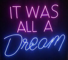 """New It was all a Dream Acrylic Neon Light Sign Lamp Beer Pub Acrylic 14"""""""