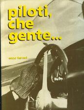 Piloti, Che Gente...   By   Enzo Ferrari   Edition Of 2500