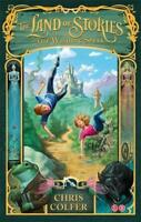 The Land of Stories: The Wishing Spell: Number 1 in series by Colfer, Chris Pa