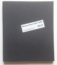 Bernard Venet, 1961-1963 , Les Presses du Réel 2003