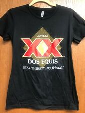 *NEW* Dos Equis Beer T-Shirt - Stay Thirsty, My Friends (Ladies Crewneck)
