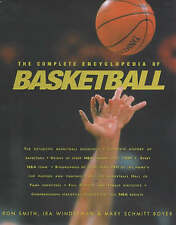The Complete Encyclopedia of Basketball by Smith, Ron, Boyer, Mary Schmitt, Win