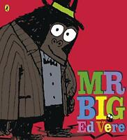 Mr Big by Ed Vere, NEW Book, FREE & FAST Delivery, (Paperback)