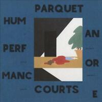 PARQUET COURTS - HUMAN PERFORMANCE * NEW CD