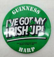"VINTAGE Guinness Harp ""I've Got My Irish Up"" Green 3"" Round Pin/Pinback 1988"