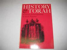 History and Torah. Essays on Jewish Learning by Jacob Neusner