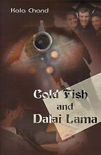NEW Cold Fish and Dalai Lama by Kala Chand
