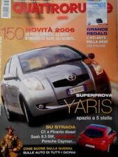 Quattroruote 603 2006 Toyota Yaris. Su Strada Alfa Brera, Porsche Cayenne [Q73]