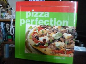 Pizza Perfection by Shirley Gill (Hardback, 2000)