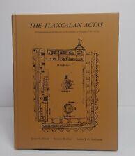 TLAXCALAN ACTAS: COMPENDIUM OF RECORDS OF CABILDO Lockhart Mexico History 1500s