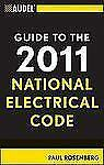 Audel Guide to the 2011 National Electrical Code: All New Edition, Rosenberg, Pa