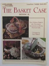 Leisure Arts-  The Basket Case- Book 2- #1482- Sewing