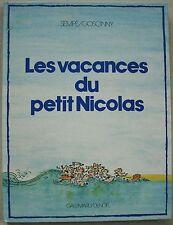 Les vacances du petit Nicolas J J SEMPE & GOSCINNY éd Gallimard / Denoel 1983