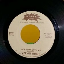 VELVET RUSH-Nobody Wants You/Run Away With Me▪Starr 45 Ohio Private Press▪NM