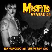 MISFITS - WE WERE 138: SAN FRANCISCO 1981 & LIVE DETROIT 1983  ltd  VINYL LP