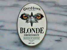 Greyhawk Blonde Obsession real ale beer pump clip sign