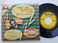 WILD BILL DAVIS TRIO - at the Organ JAZZ April in Paris Lullaby of Birdland EP