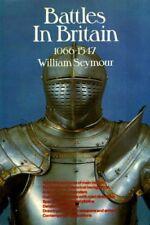 Battles in Britain. Volume 1: 1066 - 1547,William Seymour