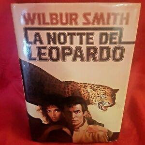 WILBUR SMITH, La notte del leopardo, Edizione CDE