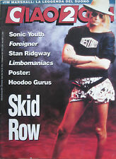 CIAO 2001 36 1991 Skid Row Sonic Youth Foreigner Limbomaniacs Stan Ridgway