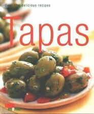 Tapas: Over 100 Delicious Recipes (Cookery)