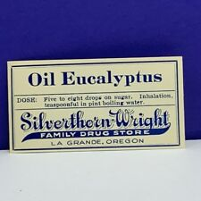 Drug store pharmacy ephemera label advertising Silverthorn Wright eucalyptus oil