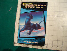 UNREAD: the Complete Stories of ROBERT BLOCH vol 1 FINAL RECKONINGS 1987 FIRST