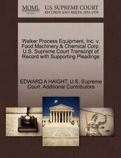 Walker Process Equipment, Inc. V. Food MacHinery and Chemical Corp. U. S....