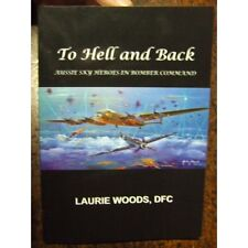 **Signed Hell & Back Australian Flying with 460 Sqn Bomber Command RAAF Book WW2