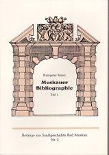Muskauer Bibliographie. Stadtgeschichte Bad Muskau, Krauschwitz Sagar Weißkeißel