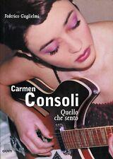 Federico Guglielmi CARMEN CONSOLI QUELLO CHE SENTO
