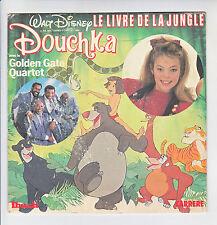 DOUCHKA & GOLDEN GATE QUARTET 45T LE LIVRE DE LA JUNGLE Walt Disney IBACH 14429