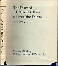 BROCKBANK THE DIARY OF RICHARD KAY A LANCASHIRE DOCTOR 1716 -51 FIRST ED HB 1968