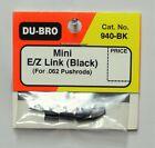 """DU-BRO BLACK MINI E/Z LINK FOR .062"""" PUSHRODS (PACKAGE OF 4)( CAT. # 940-BK )"""