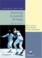 Exploring Corporate Strategy: Text and Cases,Gerry Johnson, Kevan Scholes, Rich