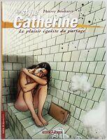 LE STYLE CATHERINE LE PLAISIR EGOISTE DU PARTAGE BAMBOO ÉDITION 2005 PAR BOUUAER