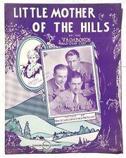 Vintage 1933 Sheet Music: LITTLE MOTHER OF THE HILLS Vagabonds JENKINS MUSIC