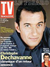 TV Magazine 1999: CHRISTOPHE DECHAVANNE_NAGUI_KAREN CHERYL_FANNY COTTENCON
