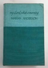My Lord, What a Morning:An Autobiography by Marian Anderson (1956, Hardback)