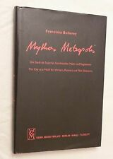 2006, Mythos Metropolis The City as a Motif for Writers..Franziska Bollerey, 1st