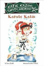 Karate Katie (Katie Kazoo, Switcheroo No. 18)