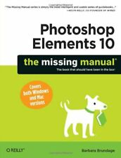 Photoshop Elements 10: The Missing Manual By Barbara Brundage